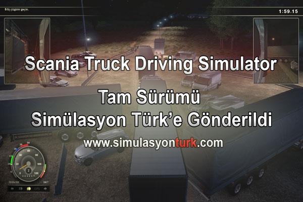 Scania Oyununun Tam Sürümü Simülasyon Türk'e Gönderildi