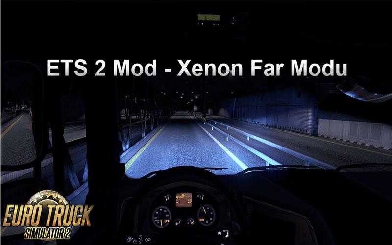 ETS 2 Mod – Xenon Far Modu
