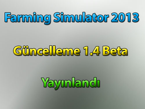 Farming Simulator 2013 – Güncelleme 1.4 Beta