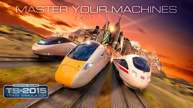 Train Simulator 2015 geliyor!