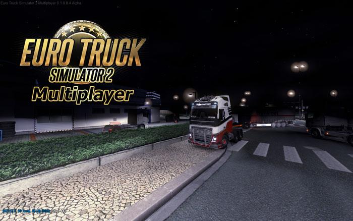 Euro Truck Simulator 2 Multiplayer 0.1.0.8.4 Alpha Yayınlandı!