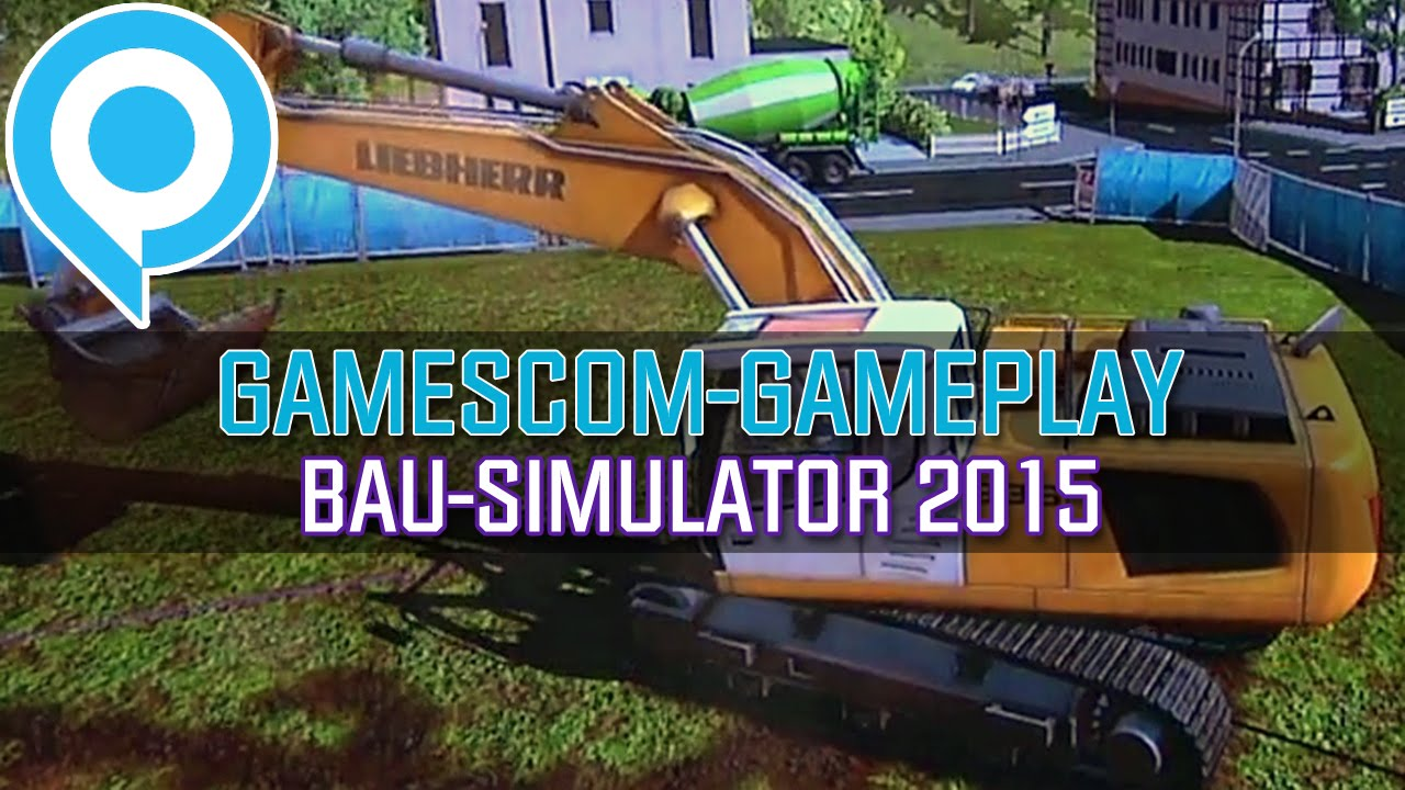 Construction Simulator 2015 GameStar İnceleme Videosu [Gamescom]