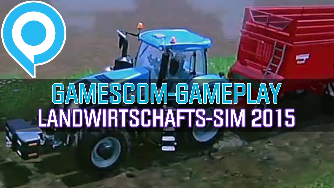 Farming Simulator 15 GameStar Gamescom İncelemesi [Video]