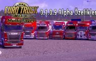 ETS 2 Multiplayer 0.1.0.9 Alpha Özellikleri Açıklandı
