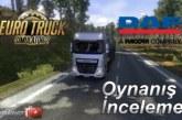 Euro Truck Simulator 2: 1.14.0.3s Güncellemesi ve Yeni DAF Euro 6 İncelemesi [Video]