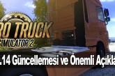 Euro Truck Simulator 2: v1.14 Güncellemesi ve Önemli Açıklamalar