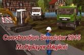 Construction Simulator 2015 Multiplayer Bilgileri