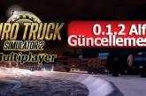Euro Truck Simulator 2 Multiplayer 0.1.2 Alfa Sürümü Yayınlandı