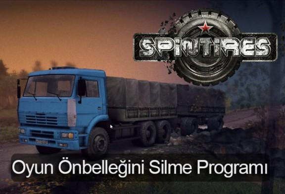 Spin Tires Oyun Önbelleğini Silme Programı