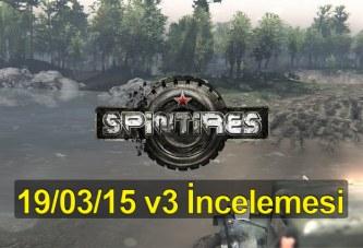 Spin Tires 19.03.15 v3 Güncelleme İncelemesi