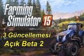 Farming Simulator 15 için 1.3 Public Beta 2 Güncellemesi