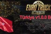 Euro Truck Simulator 2 Türkiye Haritası Beta v1.0.0