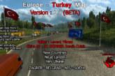 Euro Truck Simulator 2 Avrupa-Türkiye Haritası v2 Beta