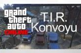 GTA Online TIR Konvoyu [Video]
