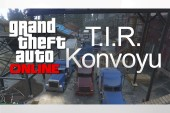 GTA Online TIR Konvoyu [Video]
