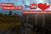 Perşembe 21.00'de! Euro Truck Simulator 2 Canlı Yayını