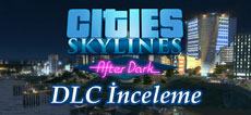 simülasyontürk-forum-cities-skylines-after-dark
