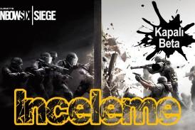 Tom Clancy's Rainbox Six: Siege – Kapalı Beta İzlenimleri
