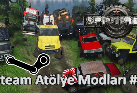Spin Tires – Steam Atölye Modları #1 (Video)