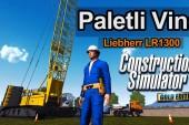 Video: Construction Simulator 2015 – Paletli Vinç Görevi (Liebherr LR 1300)